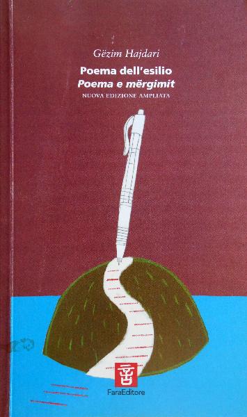 20 - Poema e mergimit - Poema dell'esilio (2) - Gezim Hajdari