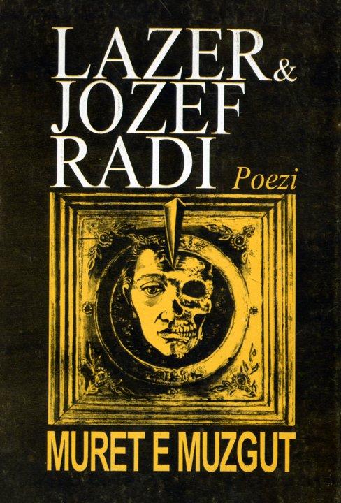 "Lazer dhe Jozef Radi - ""Muret e muzgut"""