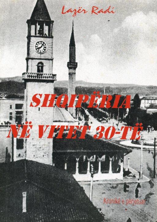Lazër Radi - Shqipëria në vitet '30