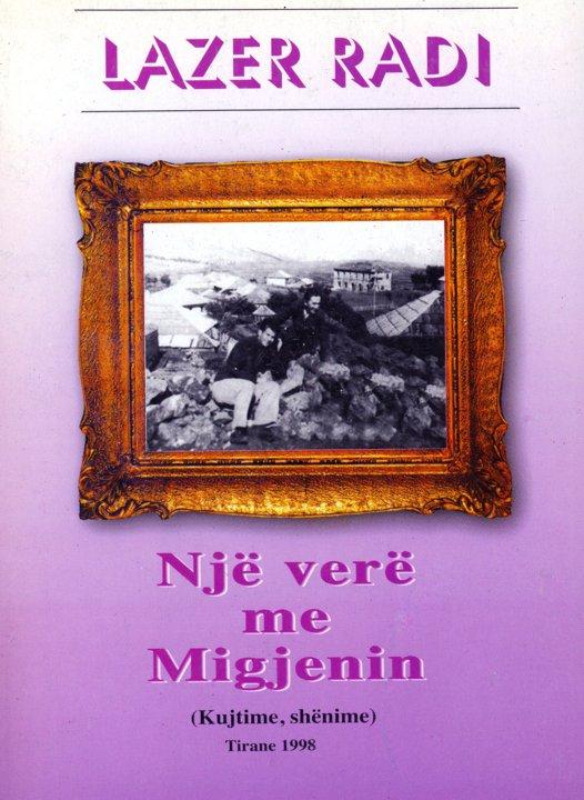 Lazër Radi - Nji verë me Migjenin - Kujtime Tiranë 1998