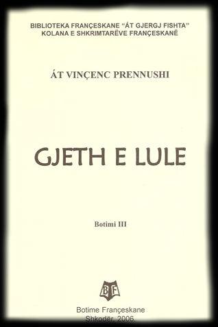 """""""Gjeth e lule"""" - Poezi Vincenc Prennushi"""