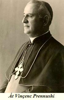 Monsignor Vincenc Prennushi (1885-1949)