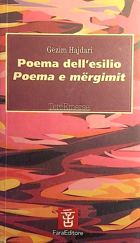 Poema dell'esilio - Gezim Hajdari - Fara Editrice 2005