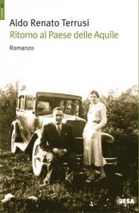 """Aldo Renato Terrusi """"Ritorno al paese delle aquile"""" Besaeditrice"""