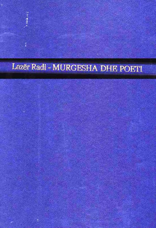 Lazër Radi: Murgesha dhe Poeti (Dorëshkrim)