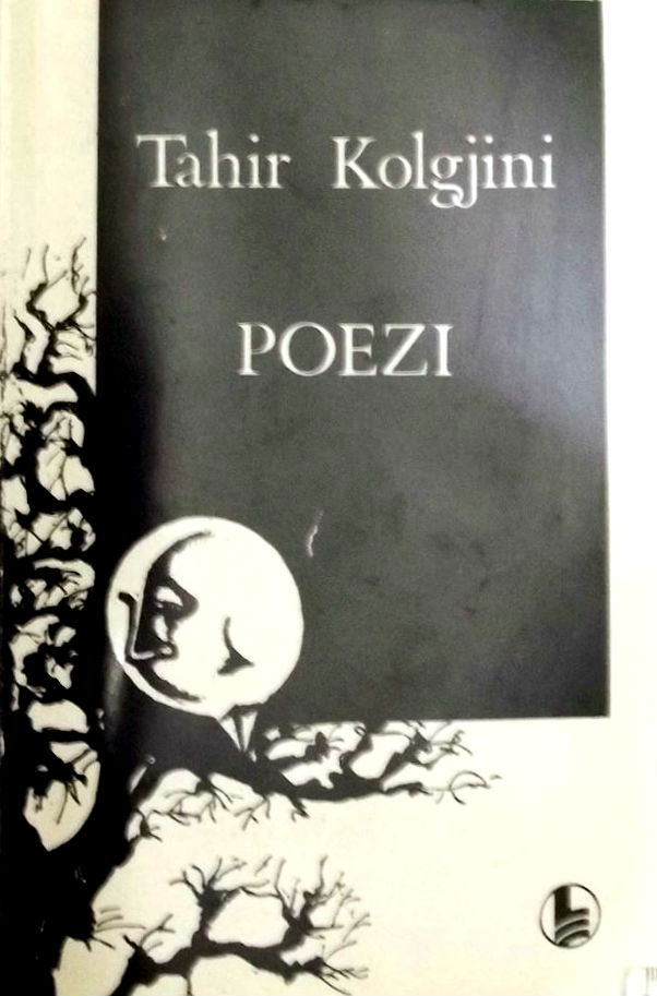Poezi nga Tahir Kolgjini