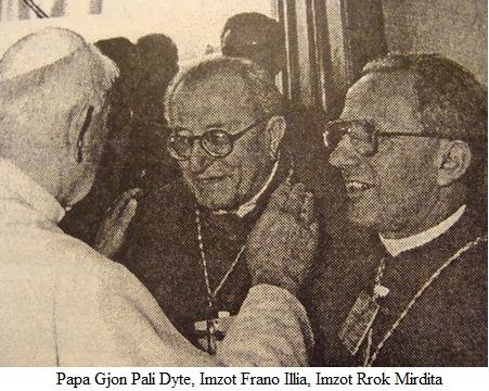 Papa Gjon Pali II Imzot Frano Illia Imzot Rrok Mirdita