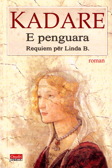 E penguara - roman I. Kadare