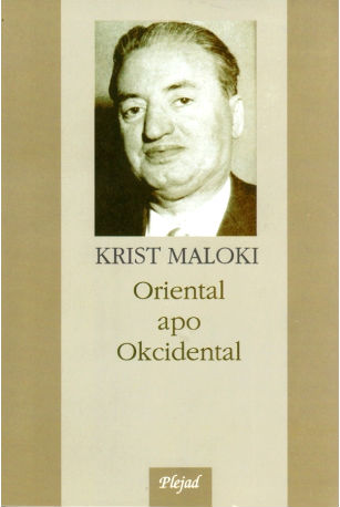 Oriental apo okcidental - Krist Maloki