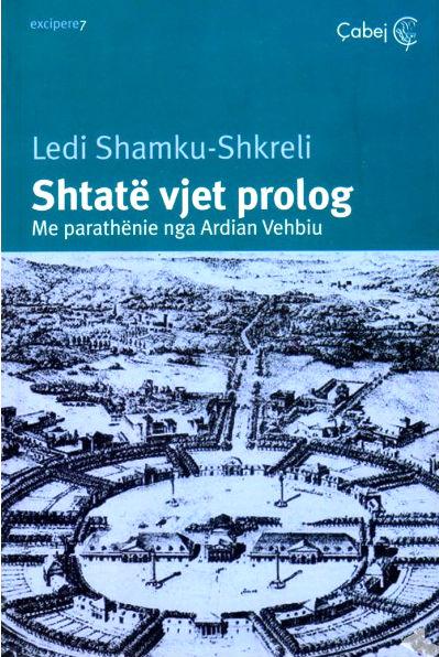 Shtate vjet prolog - Ledi Shamku Shkreli