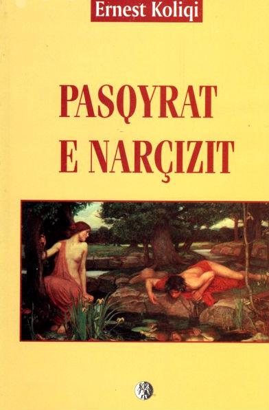 Pasqyrat e Narcizit - Ernest Koliqi