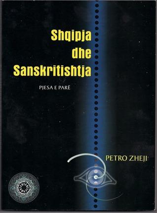 """Petro Zheji - """"Shqipja dhe Sanskritishtja"""""""