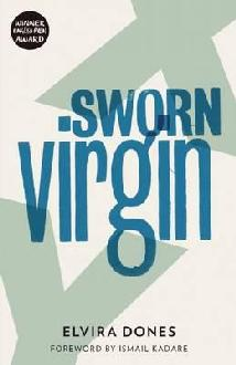 Elvira Dones - Sworn Virgin