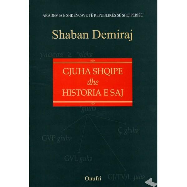 Gjuha Shqipe dhe historia e saj - Shaban Demiraj