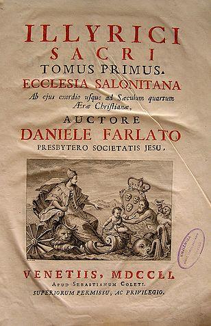 Illyricum Sacrum - Daniele Farlati