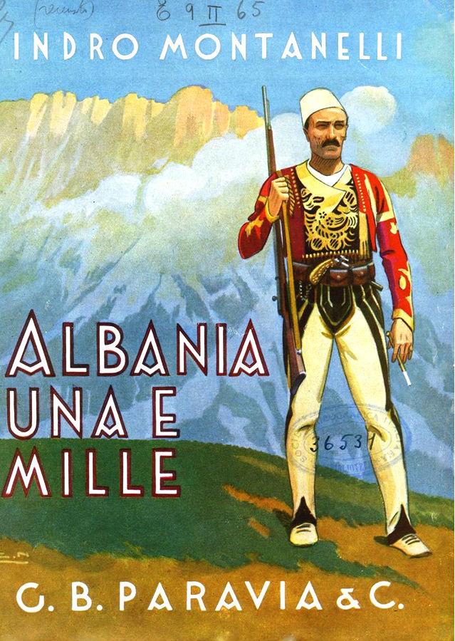 Indro Montanelli - Albania Una e Mille