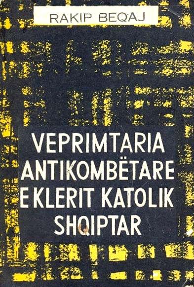 Veprimtaria Antikombëtare e Klerit Katolik Shqiptar