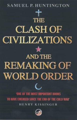 Përplasja e Qytetërimeve dhe Rendi i Ri Botëror