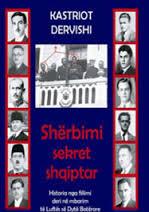 Kastriot Dervishi - Sigurimi Sekret Shqiptar