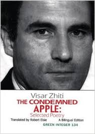 "Visar Zhiti ""The condemned apple"""