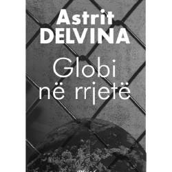 Astrit Delvina - Globi në Rrjetë