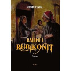 Astrit Delvina - Kalimi i Rubikonit