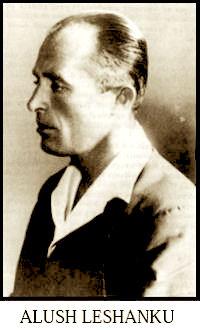 Alush Lleshanaku (1913-1950)