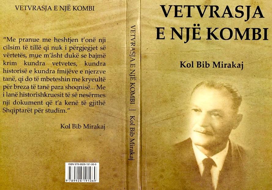 """Kol Bib Mirakaj - """"Vetvrasja e Një Kombi"""""""