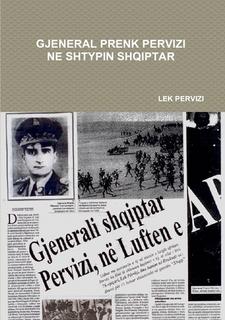 Gjeneral Prenk Pervizi ne Shtypin Shqiptar