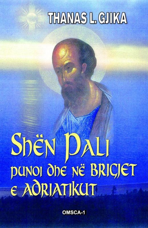 Thanas L. Gjika - Shen Pali punoi dhe ne brigjet e Adriatikut