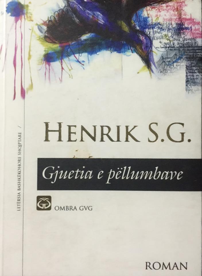 """Henrik S. G. - """"Gjuetia e Pellumbave"""" - Roman"""