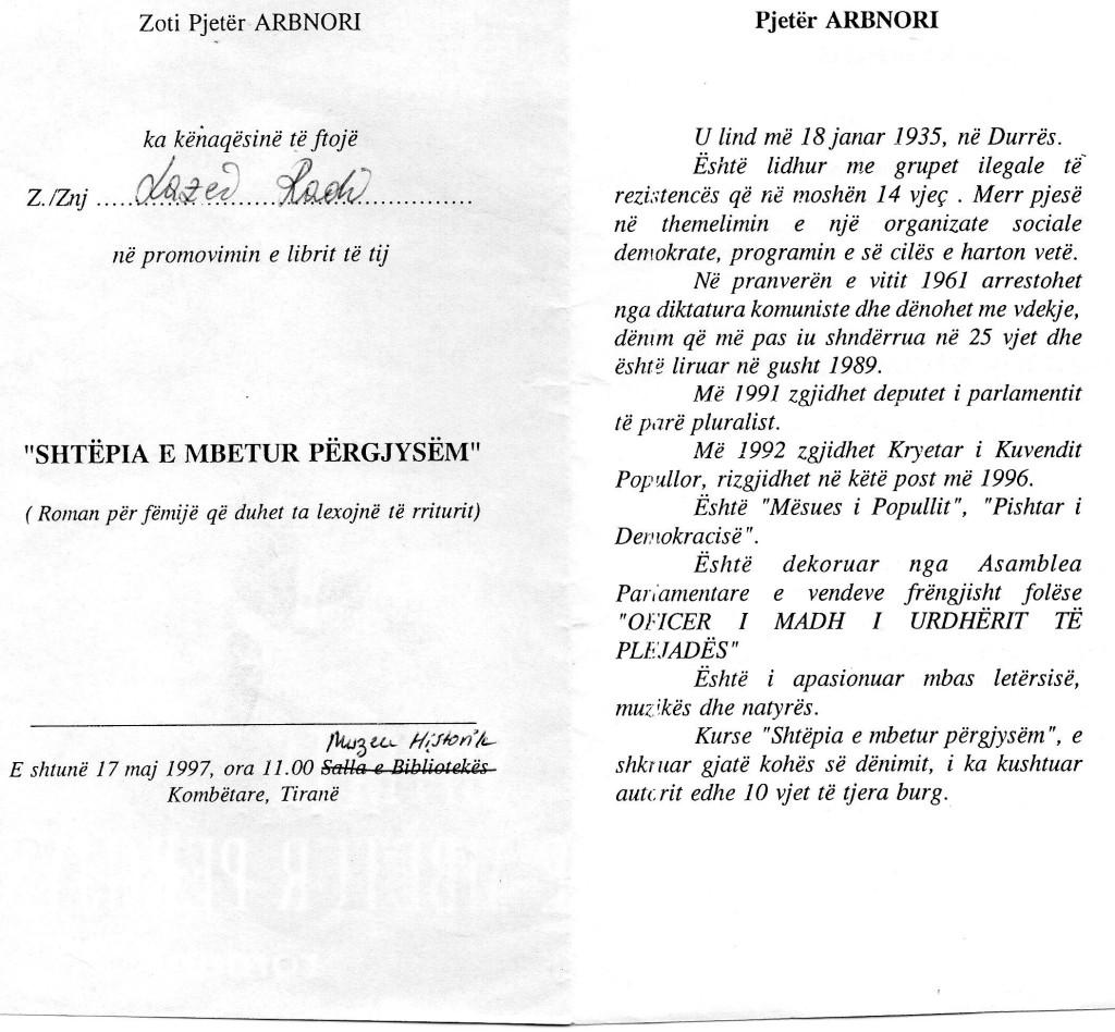 """Pjetër Arbnori ftesë Lazër Radit... në  librin """"Shtёpia e Mbetur Pёrgjysёm"""""""