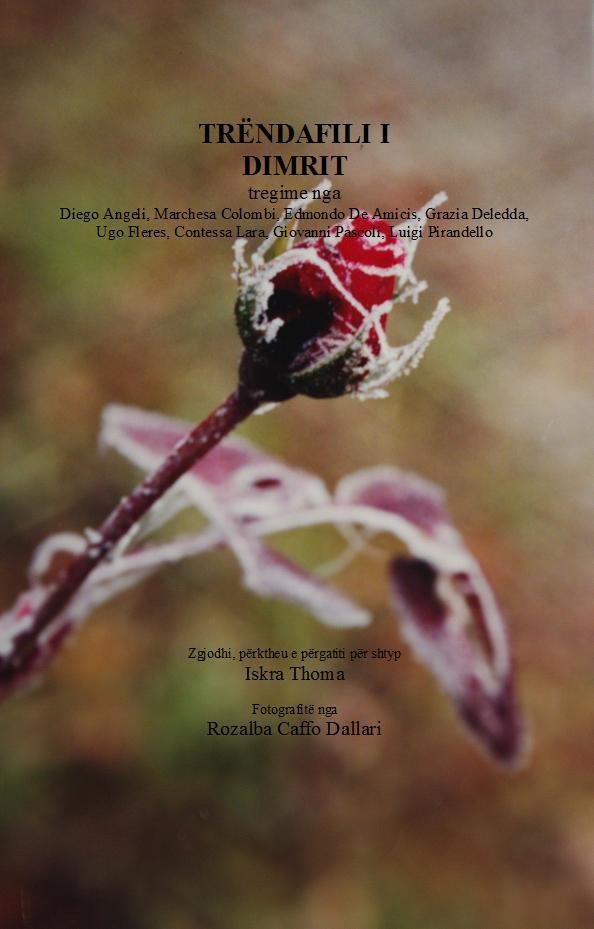 Trëndafili i Dimrit - Autorë italianë - nën përkthimin e Iskra Thoma