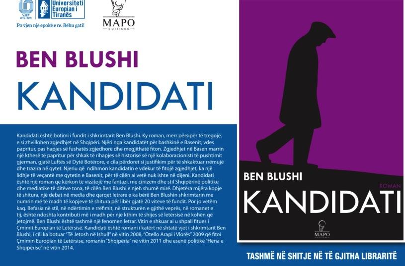 Ben Blushi - Kandidati