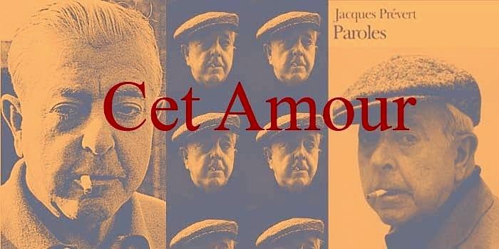 """Jacques Prevert - Poezia  """"Cet Amour"""""""