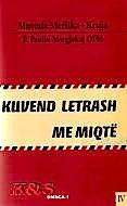 "Mustafa Kruja - Merlika  ""Kuvend Letrash me Miqte"""