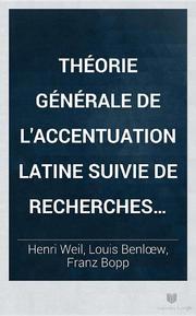 Henry Weil, Louis Benloew, Franz Bopp