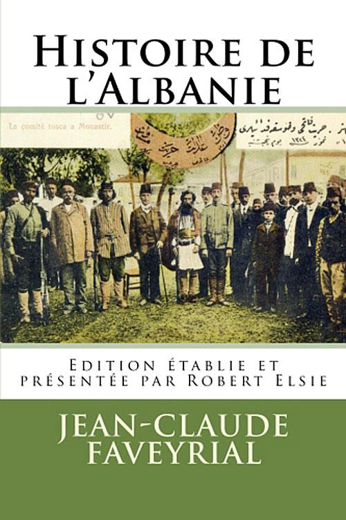 """Jean Claude Faveyrial - """"Histoire de l'Albanie"""