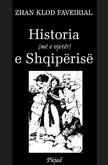 Historia me e vjeter e Shqiperise - Zhan Klod Faveirial