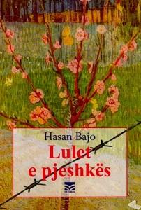 Lulet e pjeshkes - Hasan Bajo
