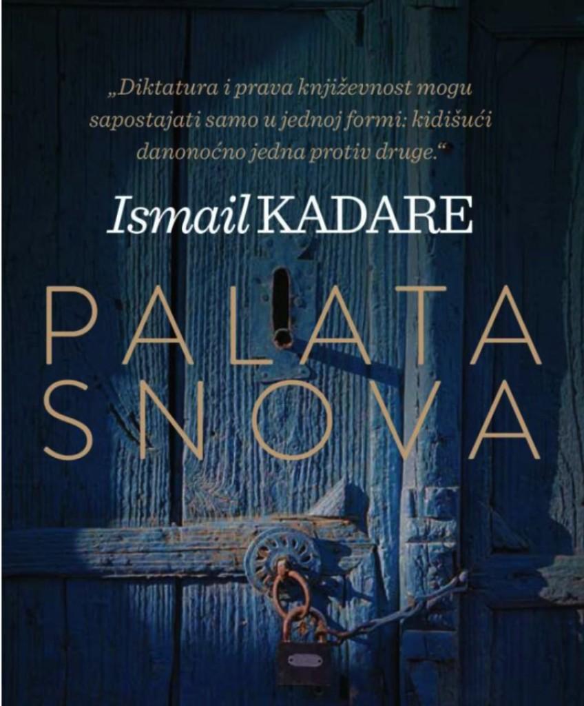 """""""Pallati i Endrrave"""" - (Palata Snova) - Ismail Kadare në serbisht"""