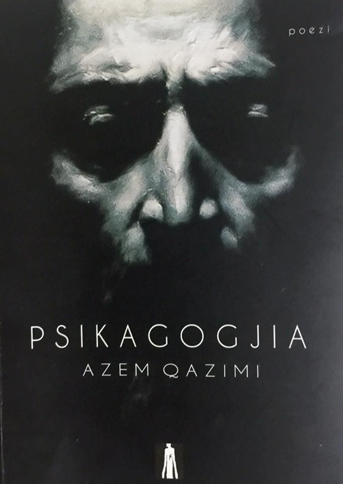 Psikagogjia - Azem Qazimi - Poezi
