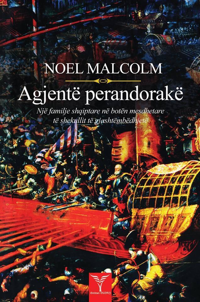 Noel malcolm - Agjentë Perandorakë