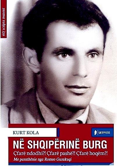 Në Shqipërinë burg - Kurt Kola