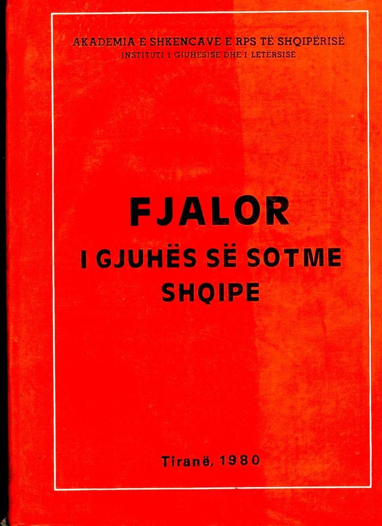 Fjalori i Gjuhes Shqipe