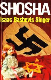 Shosha - Isaac Bashevic Singer,