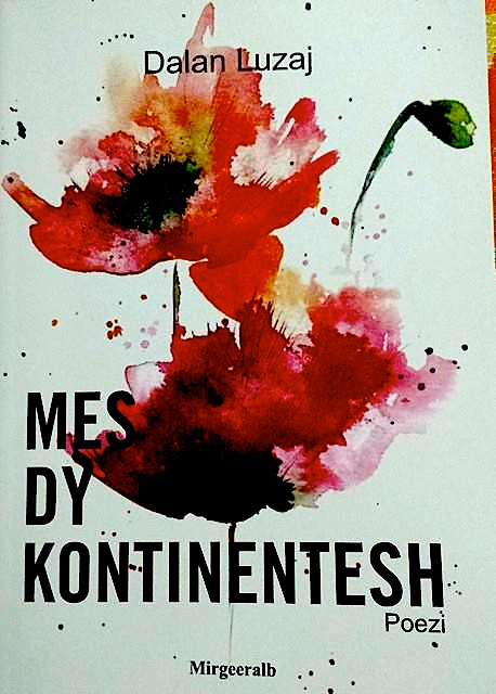 """Dalan Luzaj - """"Mes dy Kontinentesh"""""""