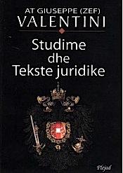 At Zef Valentini Studime dhe Tekste Juridike