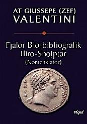 At Zef Valentini - Fjalor Biobibliografik Iliriko-shqiptar