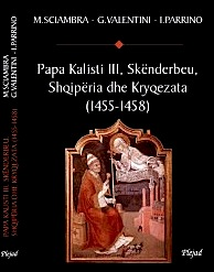 At Zef Valentini - Papa Kalisti-  III e Skenderbeu